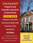Property and Casualty Insurance License Exam Study Guide : Property Casualty Insurance Book and Practice Test Questions [3rd Edition] - Book
