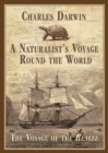 A Naturalist's Voyage Round the World : The Voyage of the Beagle - eBook