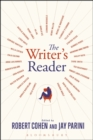 The Writer's Reader : Vocation, Preparation, Creation - Book