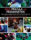 Brick Dracula and Frankenstein : Two Classic Horror Tales Told in a Whole New Way - Book