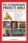 The Extraordinary Projects Bible : Duct Tape Tote Bags, Homemade Rockets, and Other Awesome Projects Anyone Can Make - eBook