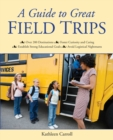 A Guide to Great Field Trips - eBook