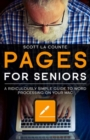 Pages For Seniors : A Ridiculously Simple Guide To Word Processing On Your Mac - Book