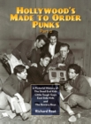 Hollywood's Made To Order Punks, Part 2 : A Pictorial History of: The Dead End Kids Little Tough Guys East Side Kids and The Bowery Boys (hardback) - Book