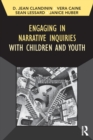 Engaging in Narrative Inquiries with Children and Youth - Book