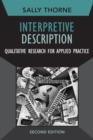 Interpretive Description : Qualitative Research for Applied Practice - Book