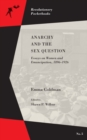 Anarchy And The Sex Question : Essays on Women and Emancipation, 1896-1917 - Book