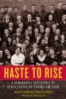 Haste To Rise : A Remarkable Experience of Black Education during Jim Crow - Book