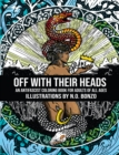 Off with Their Heads : An Antifascist Coloring Book for Adults of All Ages - eBook
