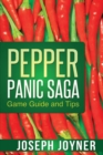 Pepper Panic Saga Game Guide and Tips - Book