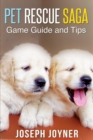 Pet Rescue Saga Game Guide and Tips - Book
