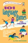 101 Language Games for Children : Fun and Learning with Words, Stories and Poems - eBook