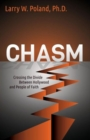 Chasm : Crossing the Divide Between Hollywood and People of Faith - Book