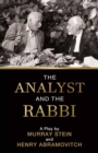 The Analyst and the Rabbi : A Play - Book