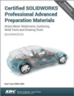 Certified SOLIDWORKS Professional Advanced Preparation Material (SOLIDWORKS 2016) - Book