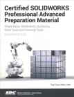 Certified SOLIDWORKS Professional Advanced Preparation Material (SOLIDWORKS 2018) - Book