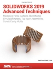 SOLIDWORKS 2019 Advanced Techniques - Book