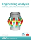 Engineering Analysis with SOLIDWORKS Simulation 2019 - Book