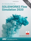An Introduction to SOLIDWORKS Flow Simulation 2020 - Book
