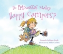 Do Princesses Make Happy Campers? - eBook