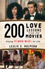 200 Love Lessons from the Movies : Staying Moonstruck for Life - eBook