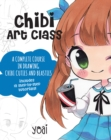 Chibi Art Class : A Complete Course in Drawing Chibi Cuties and Beasties - Includes 19 step-by-step tutorials! - Book
