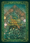 The Complete Grimm's Fairy Tales - Book