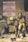 Confessions of an English Opium-Eater : Esoteric Classics - Book