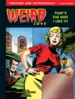Weird Love That's The Way I Like It! - Book