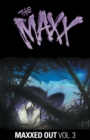 The Maxx Maxxed Out, Vol. 3 - Book