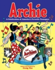 Archie A Celebration Of America's Favorite Teenagers - Book