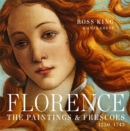 Florence : The Paintings & Frescoes, 1250-1743 - Book