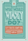 What Would Wimsey Do? - eBook
