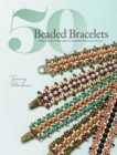 50 Beaded Bracelets : Step-by-Step Techniques for Beautiful Beadwork Designs - Book
