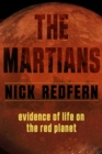 The Martians : Evidence of Life on the Red Planet - Book