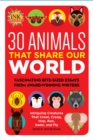 30 Animals That Share Our World : Fascinating bite-sized essays from award-winning writers--Intriguing Creatures That Crawl, Creep, Hop, Run, Swim, and Fly - Book
