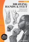 Success in Art: Drawing Hands & Feet : Techniques for mastering realistic hands and feet in graphite, charcoal, and Conte - 50+ Professional Artist Tips and Techniques - Book