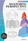 Success in Art: Mastering Perspective : Techniques for mastering one-, two-, and three-point perspective - 25+ Professional Artist Tips and Techniques - Book