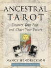 Ancestral Tarot : Uncover Your Past and Chart Your Future - eBook