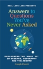 Answers to Questions You've Never Asked : Explaining the What If in Science, Geography and the Absurd - Book