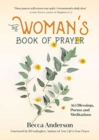 The Woman's Book of Prayer : 365 Blessings, Poems and Meditations - Book