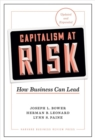 Capitalism at Risk : How Business Can Lead, Updated and Expanded - Book