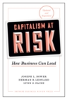 Capitalism at Risk, Updated and Expanded : How Business Can Lead - eBook