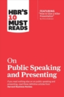 HBR's 10 Must Reads on Public Speaking and Presenting - Book