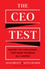 The CEO Test : Master the Challenges That Make or Break All Leaders - eBook