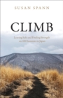 Climb : Leaving Safe and Finding Strength on 100 Summits in Japan - eBook