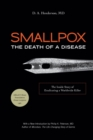 Smallpox: The Death of a Disease : The Inside Story of Eradicating a Worldwide Killer - Book