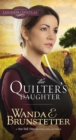 The Quilter's Daughter - eBook