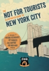 Not For Tourists Illustrated Guide to New York City - Book