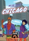 Not For Tourists Illustrated Guide to Chicago - Book